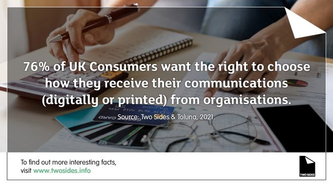 Responsible Organisations Should Not Remove The Right From Consumers To Choose Whether They Receive Paper Or Digital Communications. Latest Study Reveals.
